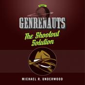 The Shootout Solution by  Michael R. Underwood audiobook
