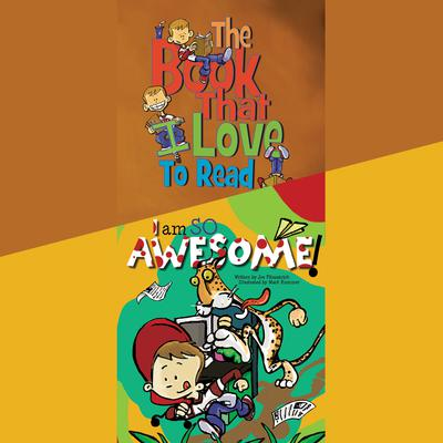 The Book That I Love to Read & I Am So Awesome by Joe Fitzpatrick audiobook