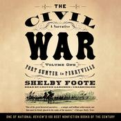 The Civil War: A Narrative, Vol. 1 by  Shelby Foote audiobook