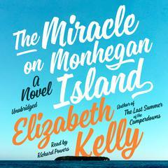 The Miracle on Monhegan Island by Elizabeth Kelly