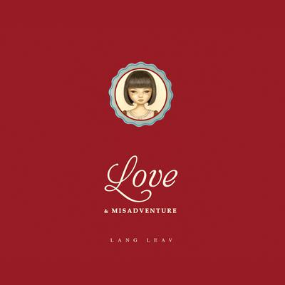 Love & Misadventure by Lang Leav audiobook