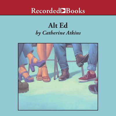 Alt Ed by Catherine Atkins audiobook