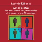 Got to Be Real by  Colin Channer audiobook