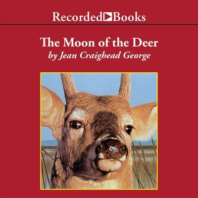 The Moon of the Deer by Jean Craighead George audiobook