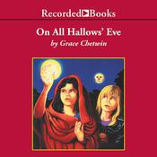 On All Hallow's Eve by  Grace Chetwin audiobook