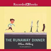 The Runaway Dinner by  Allan Ahlberg audiobook