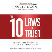 The 10 Laws of Trust by  Joel Peterson audiobook