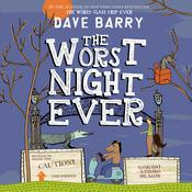 The Worst Night Ever by  Dave Barry audiobook