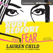 Ruby Redfort Feel the Fear by  Lauren Child audiobook