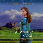 The Highlander's Vow by  Barbara Longley audiobook