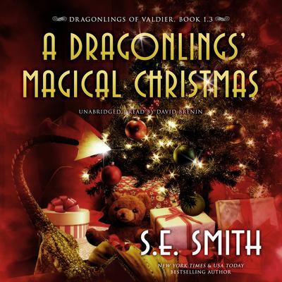 A Dragonlings' Magical Christmas by S.E. Smith audiobook