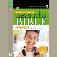 NIrV Audio Bible New Testament, Pure Voice by Zondervan audiobook