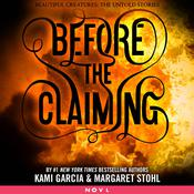 Before the Claiming by  Kami Garcia audiobook