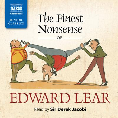 The Finest Nonsense of Edward Lear by Edward Lear audiobook