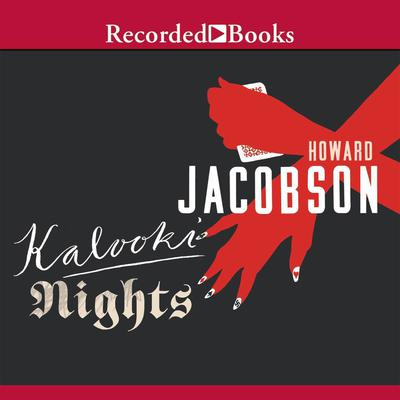 Kalooki Nights by Howard Jacobson audiobook