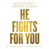 He Fights for You by  Andrea Lucado audiobook
