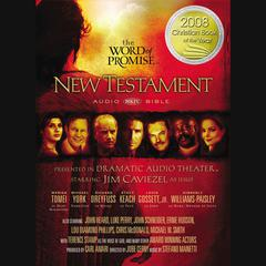 The Word of Promise Audio Bible - New King James Version, NKJV: New Testament by Thomas Nelson audiobook