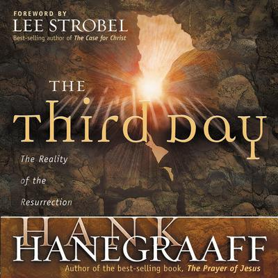 The Third Day by Hank Hanegraaff audiobook