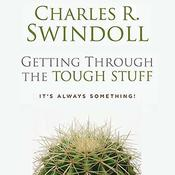 Getting through the Tough Stuff by  Charles R.  Swindoll audiobook