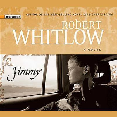Jimmy by Robert Whitlow audiobook