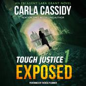 Tough Justice: Exposed (Part 1 of 8) by  Carla Cassidy audiobook