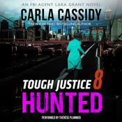 Tough Justice: Hunted (Part 8 of 8) by  Carla Cassidy audiobook