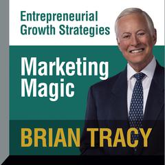 Marketing Magic by Brian Tracy audiobook
