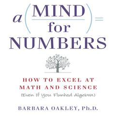 A Mind for Numbers by Barbara Oakley audiobook