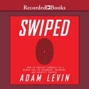 Swiped by  Adam Levin audiobook