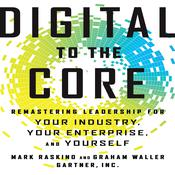 Digital To The Core by  Mark Raskino audiobook