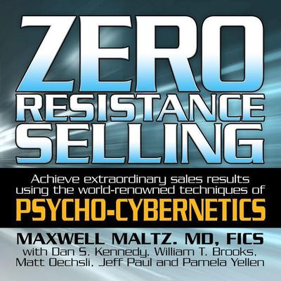 Zero Resistance Selling by Maxwell Maltz audiobook