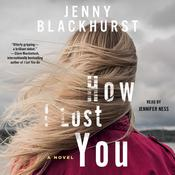 How I Lost You by  Jenny Blackhurst audiobook