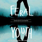 Feral Youth by  Brandy Colbert audiobook