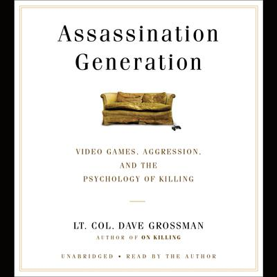 Assassination Generation by Dave Grossman audiobook
