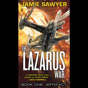 The Lazarus War: Artefact by  Jamie Sawyer audiobook
