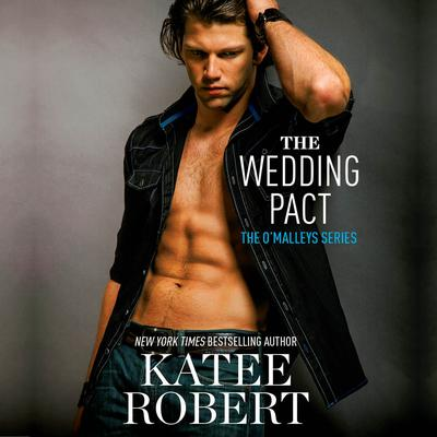 The Wedding Pact by Katee Robert audiobook