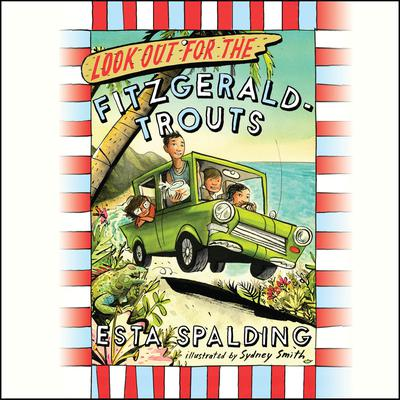 Look Out for the Fitzgerald-Trouts by Esta Spalding audiobook