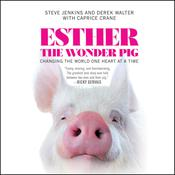 Esther the Wonder Pig by  Caprice Crane audiobook