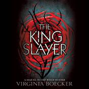 The King Slayer by  Virginia Boecker audiobook