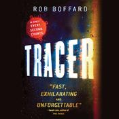 Tracer by  Rob Boffard audiobook