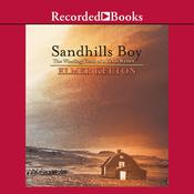 Sandhills Boy by  Elmer Kelton audiobook