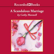A Scandalous Marriage by  Cathy Maxwell audiobook