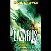 The Lazarus War: Origins by  Jamie Sawyer audiobook