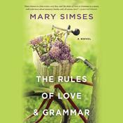 The Rules of Love & Grammar by  Mary Simses audiobook