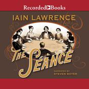 The Seance by  Iain Lawrence audiobook
