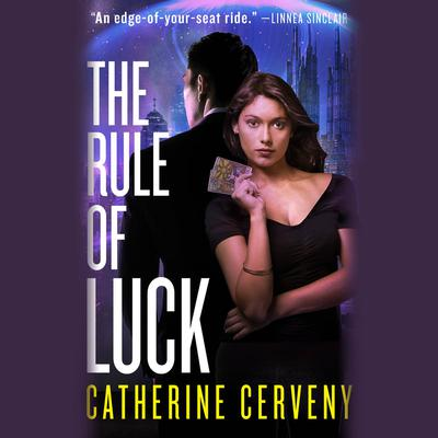 The Rule of Luck by Catherine Cerveny audiobook