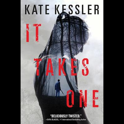 It Takes One by Kate Kessler audiobook
