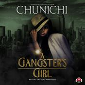 A Gangster's Girl by  Chunichi audiobook