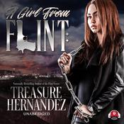 A Girl from Flint by  Treasure Hernandez audiobook