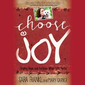 Choose Joy by  Mary Carver audiobook